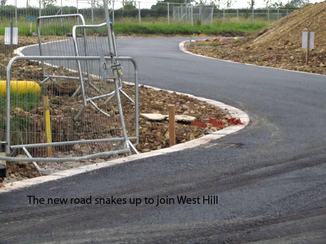 A new road snakes up to join West Hill