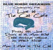 """Blue Horse Dreaming"" - Live Music at The Cat Cafe"