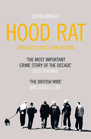 Book cover of 'Hood Rat' by Gavin Knight