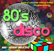 80s Disco Night in Aid of Wincanton Primary School Playground Fund