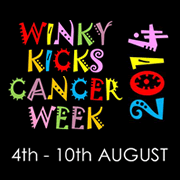 'Winky Kicks Cancer' Week, Starting 4th August
