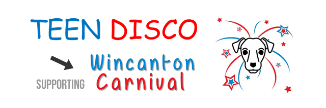 Teen Disco in support of Wincanton Carnival