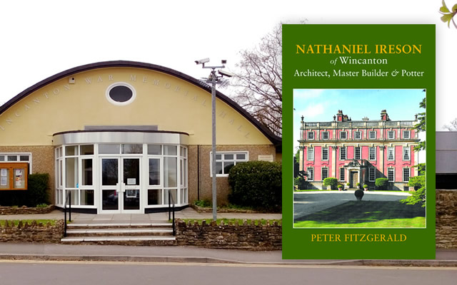 Nathaniel Ireson by Peter Fitzgerald, a talk at Wincanton Memorial Hall