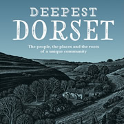 Wincanton journalists invite you to discover Deepest Dorset