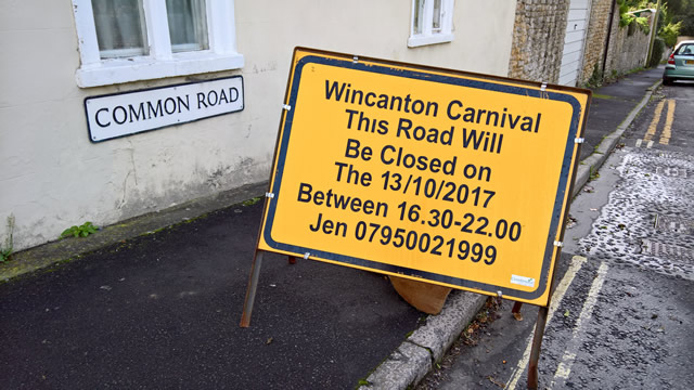 Wincanton Carnival 2017 road closure sign at the to of Common Road