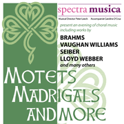 Spectra Musica presents Motets, Madrigals and More