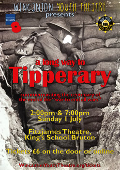 Poster: Wincanton Youth Theatre presents A Long Way to Tipperary