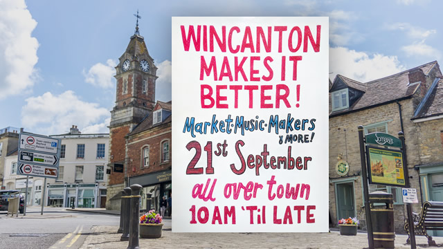 "Wincanton Seed Market ""Making it better!"" poster, over Wincanton Market Place"