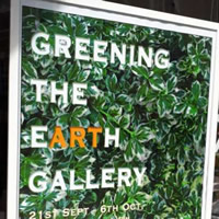 Greening the Earth - Zac's new gallery in Wincanton