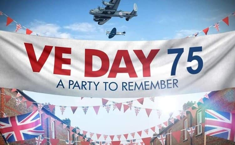 "VE Day 75 - ""A Party to Remember"" banner"